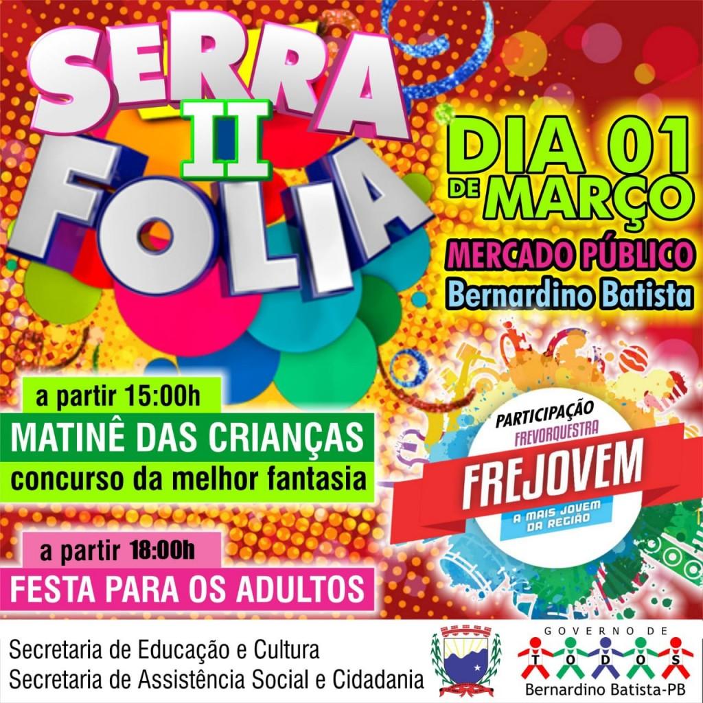 Serrafolia 2019: Secretarias de Educação e de Assistência Social realizarão eventos de carnaval no municipio
