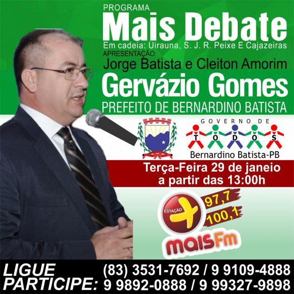 Prefeito Gervazio Gomes será entrevistado nesta terça feira